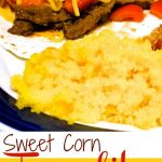 Sweet Corn Tamalitos (Corn Cake)