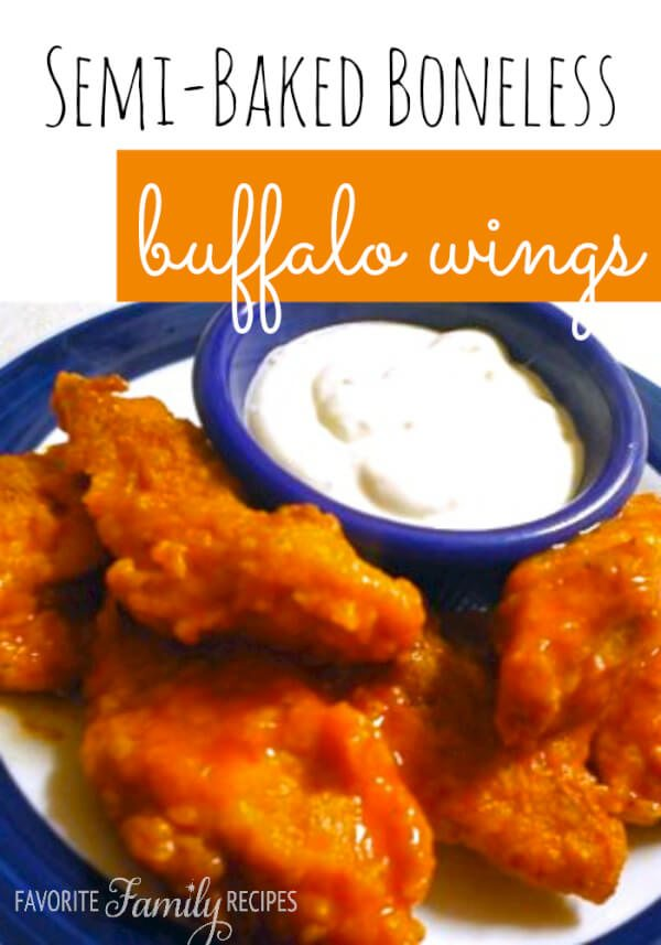 These are DEEEEE-LISH! Boneless Buffalo Wings as an appetizer can be ...