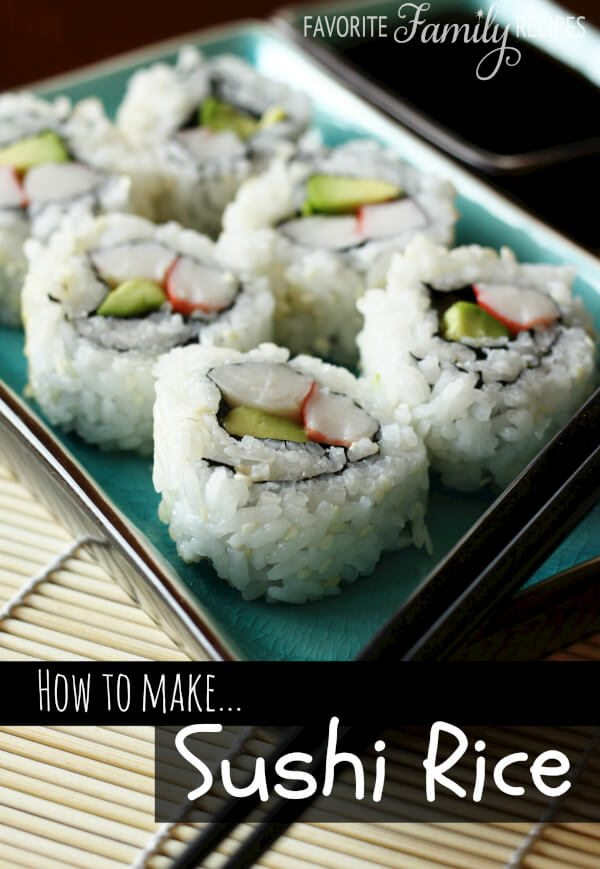 Sushi Rice -Favorite Family Recipes