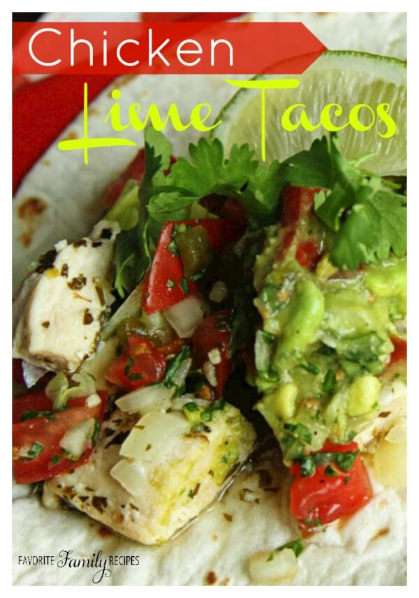 ... you chicken lime tacos i love how fresh and summer y soft tacos taste