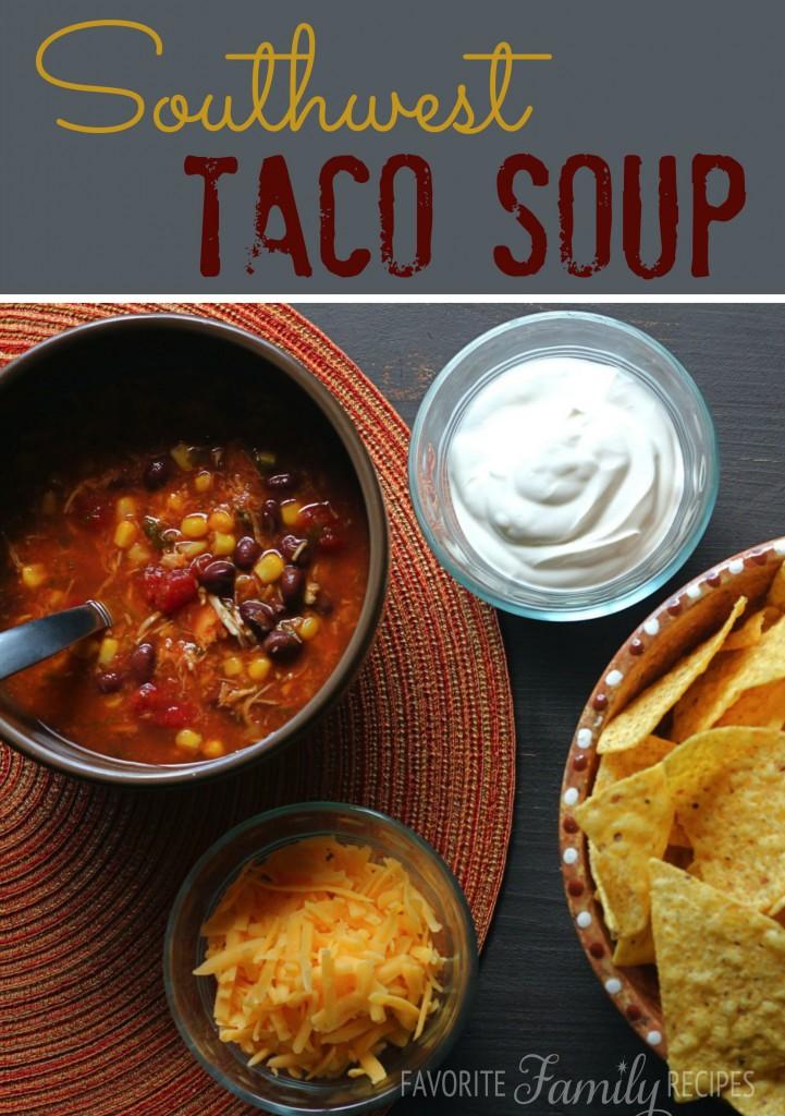Emily's Southwest Taco Soup from favfamilyrecipes.com - A Fall Favorite!