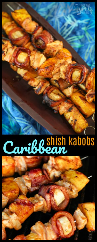 Grilled Caribbean Shish Kabobs are one of our favorites on the grill!  Pineapple, marinated chicken, and bacon wrapped bananas, it's a vacation on a stick!