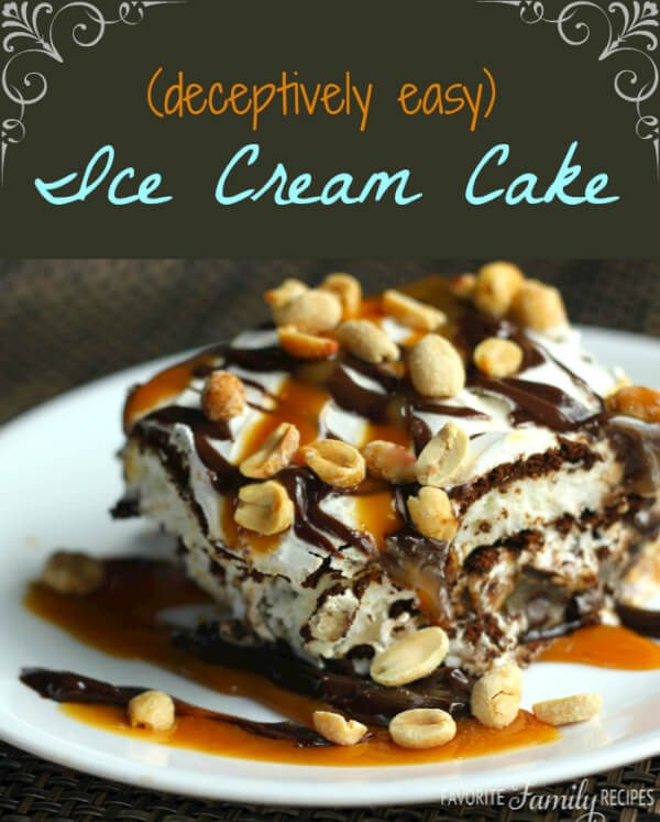 Deceptively Easy Ice Cream Cake