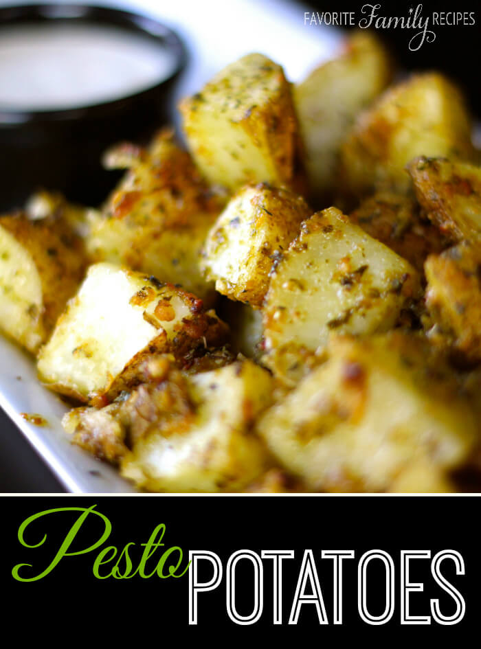 Pesto Potatoes -Favorite Family Recipes