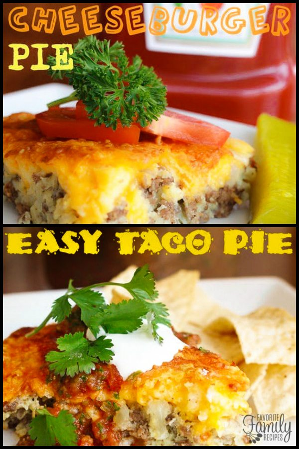 Easy dinner pies two ways cheeseburger or taco favorite family easy dinner pies 2 ways forumfinder Gallery