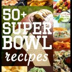Super Bowl Recipes – Over 50 for the Big Game!
