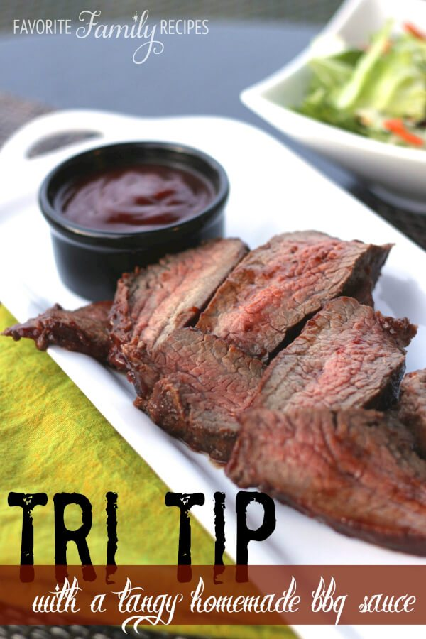 BBQ Tri Tip with a Tangy Homemade BBQ Sauce