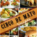 Feature Friday: Top 20 Recipes for Cinco de Mayo