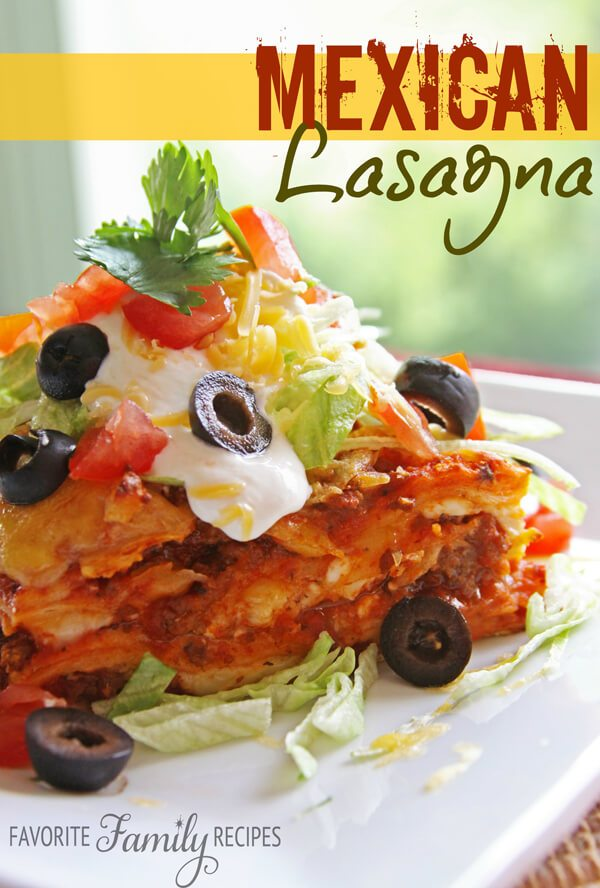 Mexican Lasagna from favfamilyrecipes.com This was a frequent and ...