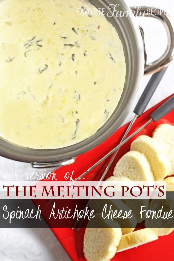 The Melting Pot's Spinach Artichoke Cheese Fondue from FavFamilyRecipes.com