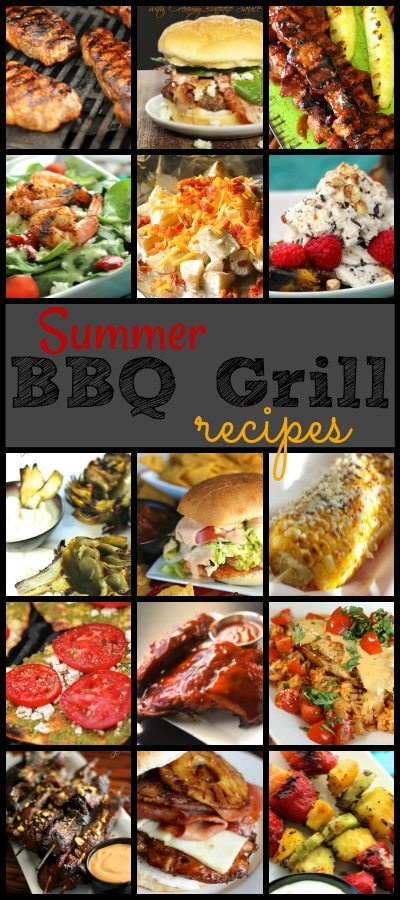 Our Summer BBQ Grill Recipes are one of my favorite parts of summer time.  There's nothing quite like the smell of firing up the grill and cooking outdoors.