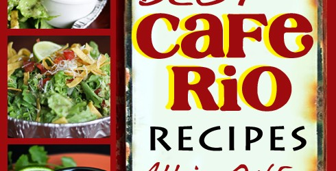 Cafe Rio Recipes from FavFamilyRecipes.com #caferio