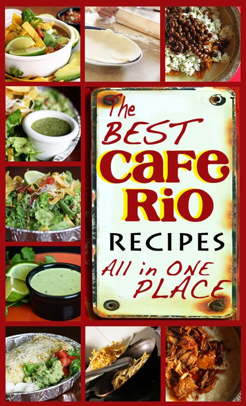 Cafe Rio Recipes - all the best in one place