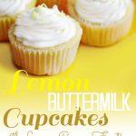 Lemon Buttermilk Cupcakes with Lemon Cream Frosting