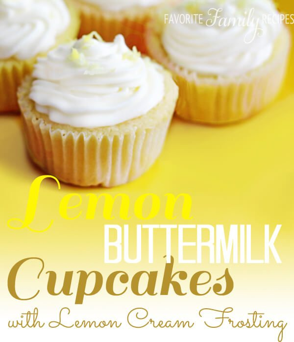 Lemon Buttermilk Cupcakes with Lemon Cream Frosting