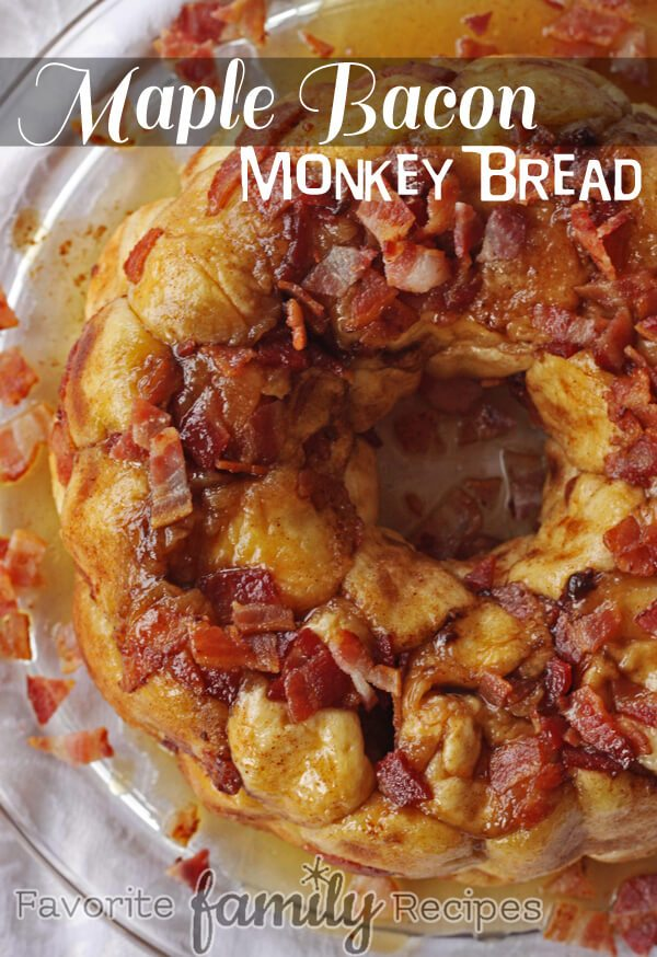 Maple Bacon Monkey Bread -Favorite Family Recipes