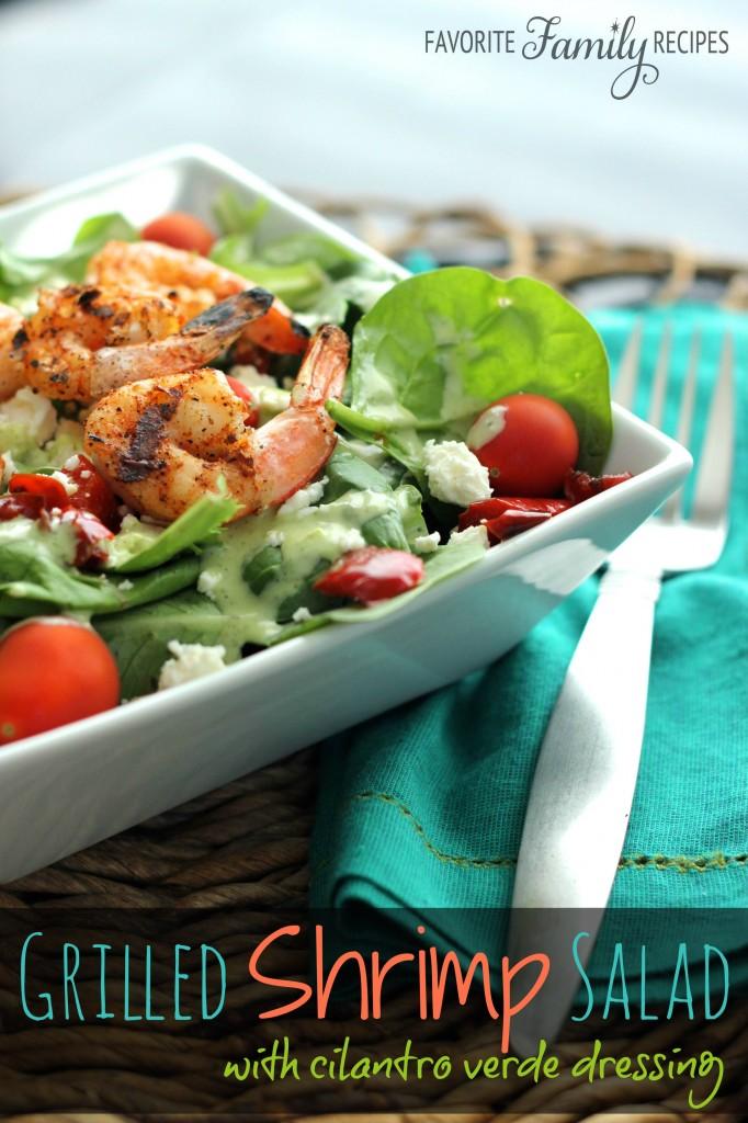 Grilled Shrimp Salad with Cilantro Verde Dressing from favfamilyrecipes.com