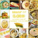 Feature Friday: A Collection of Cravable Corn Recipes