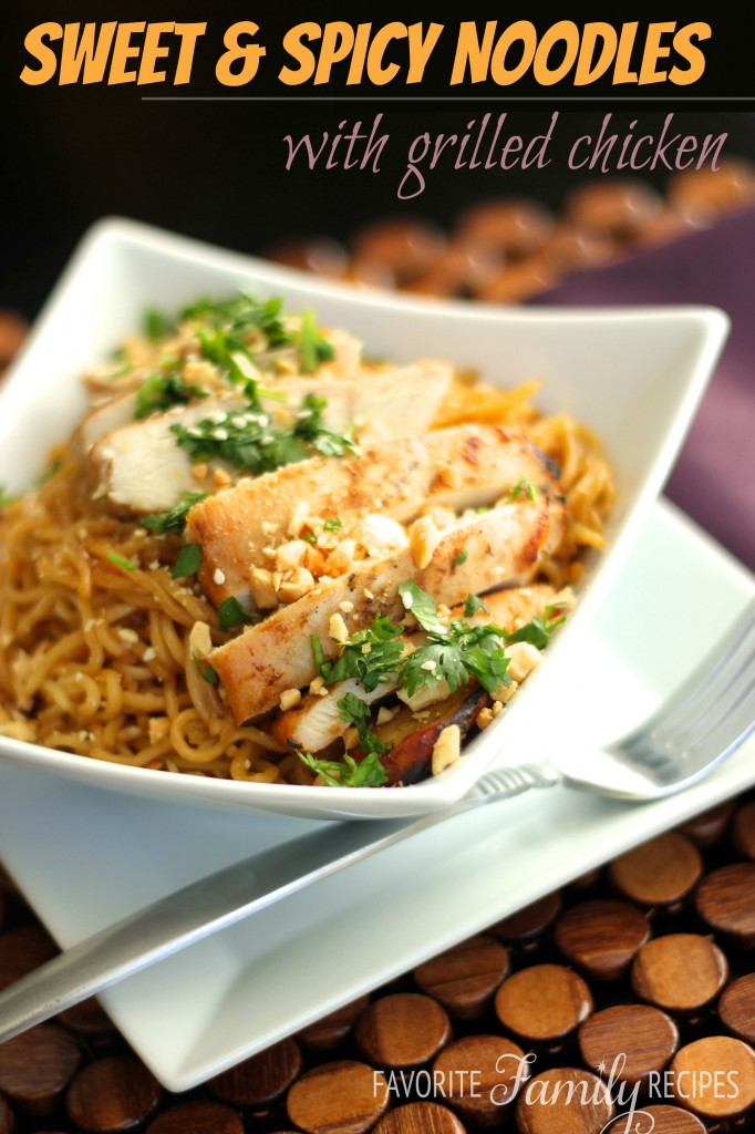 Sweet and Spicy Noodles with Grilled Chicken from favfamilyrecipes.com