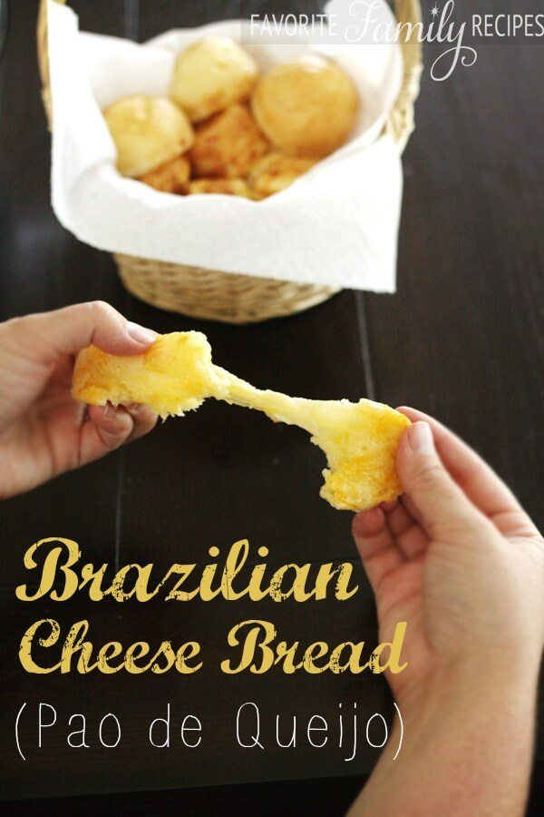 Brazilian Cheese Bread (Pao de Queijo) -Favorite Family Recipes