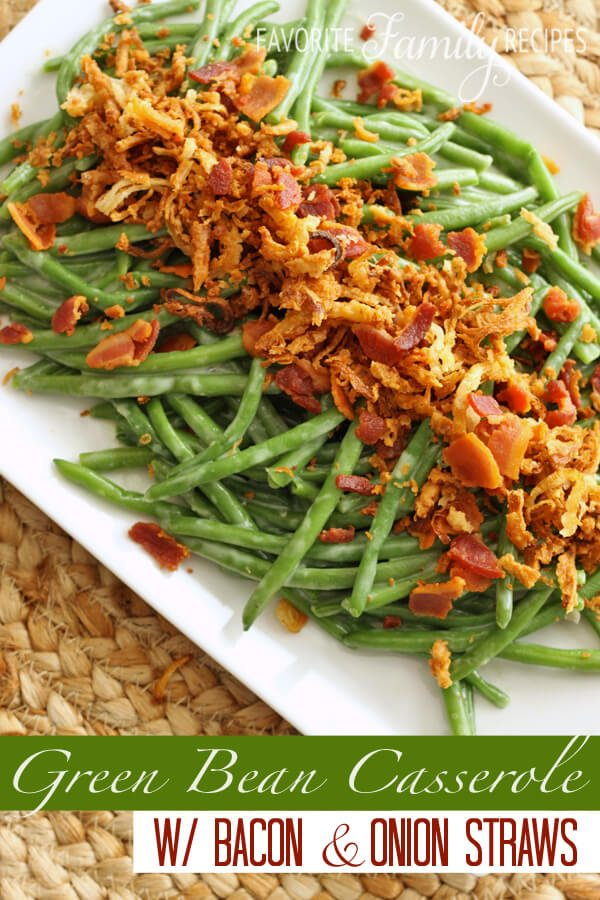 Green Bean Casserole with Bacon and Onion Straws