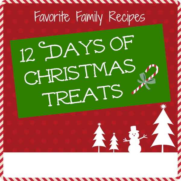Twelve Days of Christmas Treats