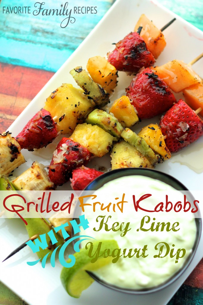 Grilled Fruit Kabobs with Key Lime Yogurt Dip from favfamilyrecipes.com