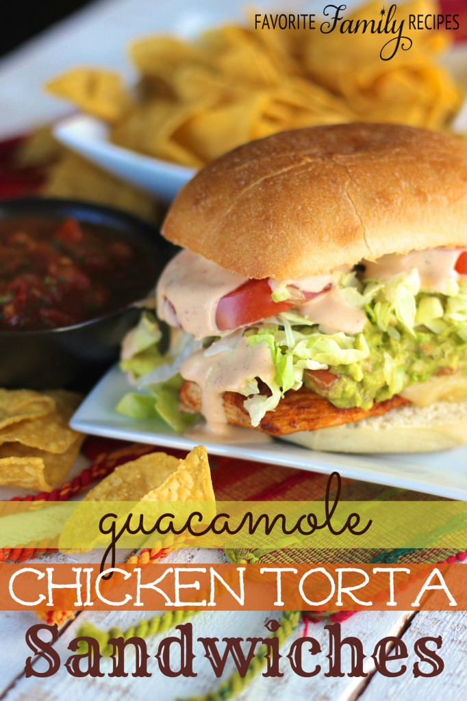 Guacamole Chicken Torta Sandwiches from favfamilyrecipes.com