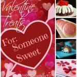 Valentine Treats for Someone Sweet