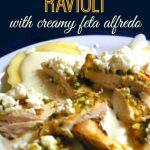 Butternut Squash Ravioli with Creamy Feta Alfredo