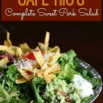 The Complete Cafe Rio Sweet Pork Salad Recipe