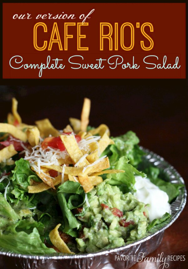 Erica's Complete Cafe Rio Sweet Pork Salad (Copycat Recipe)