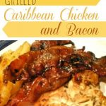 Grilled Caribbean Chicken n' Bacon