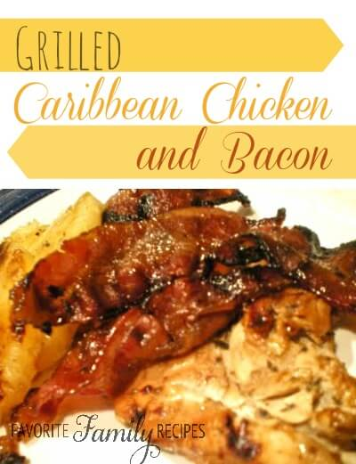 Grilled Caribbean Chicken and Bacon
