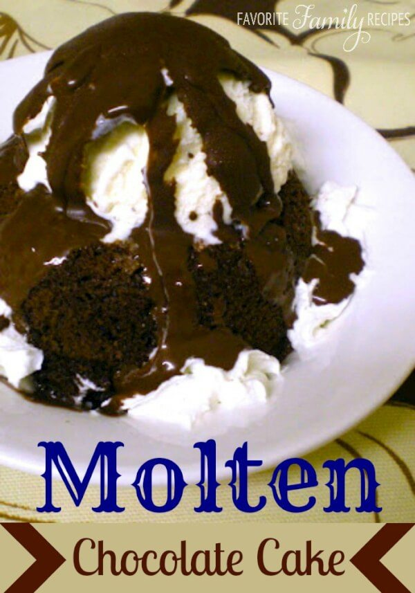Molten Chocolate Cake | Favorite Family Recipes