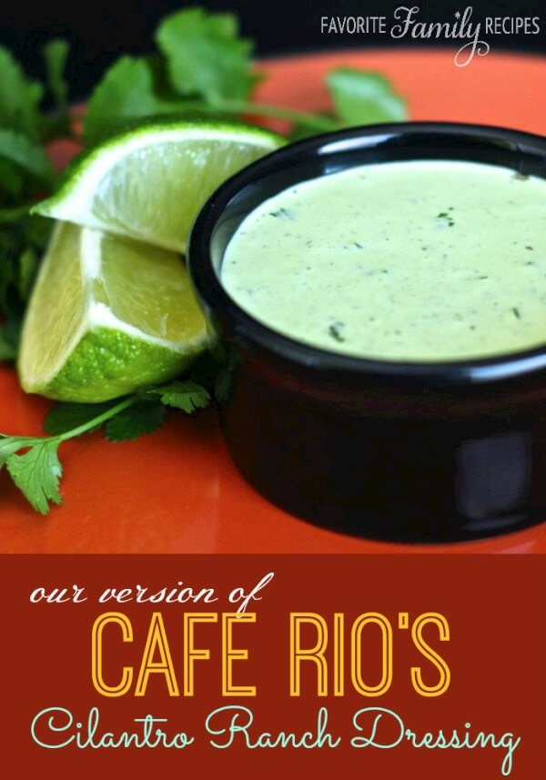 Our Version of Cafe Rios Cilantro Ranch Dressing