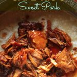 Our Version of Cafe Rio's Sweet Pork
