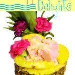Pineapple Delights