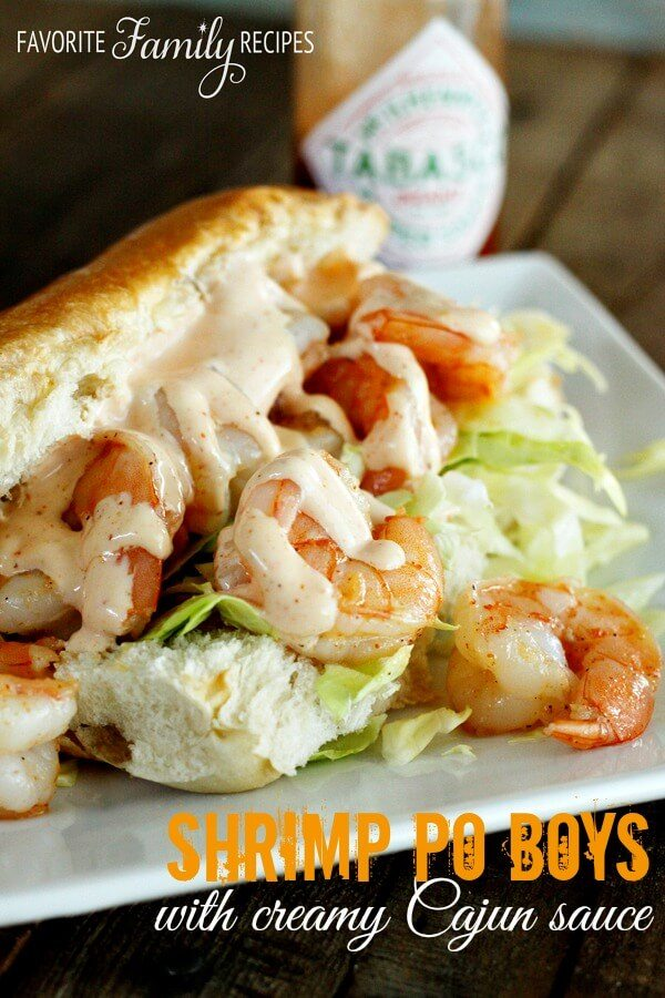 Shrimp Po Boys with Creamy Cajun Sauce |Favorite Family Recipes