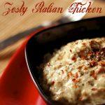 Slow Cooker Zesty Italian Shredded Chicken