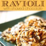 Butternut Squash Ravioli with Brown Sugar Glaze and Shaved Chocolate