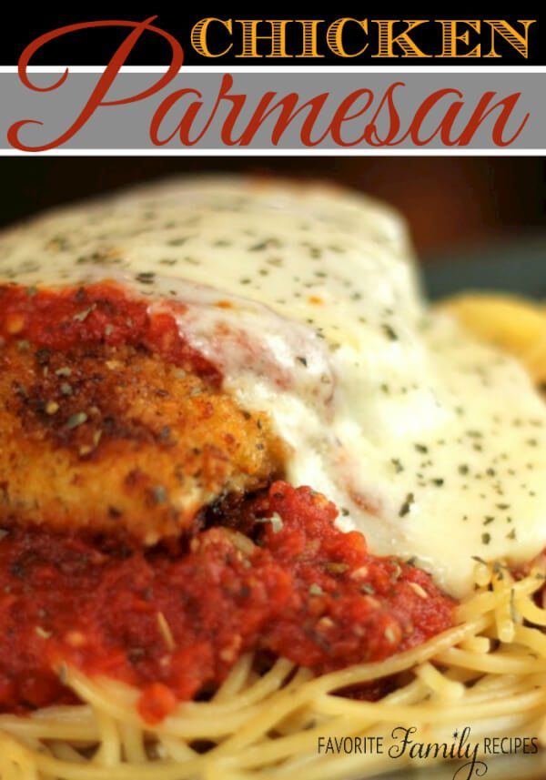 Chicken Parmesan |Favorite Family Recipes