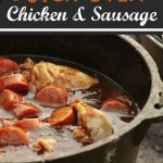 Dutch Oven Chicken and Sausage