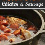 Devin's Dutch Oven Chicken & Sausage