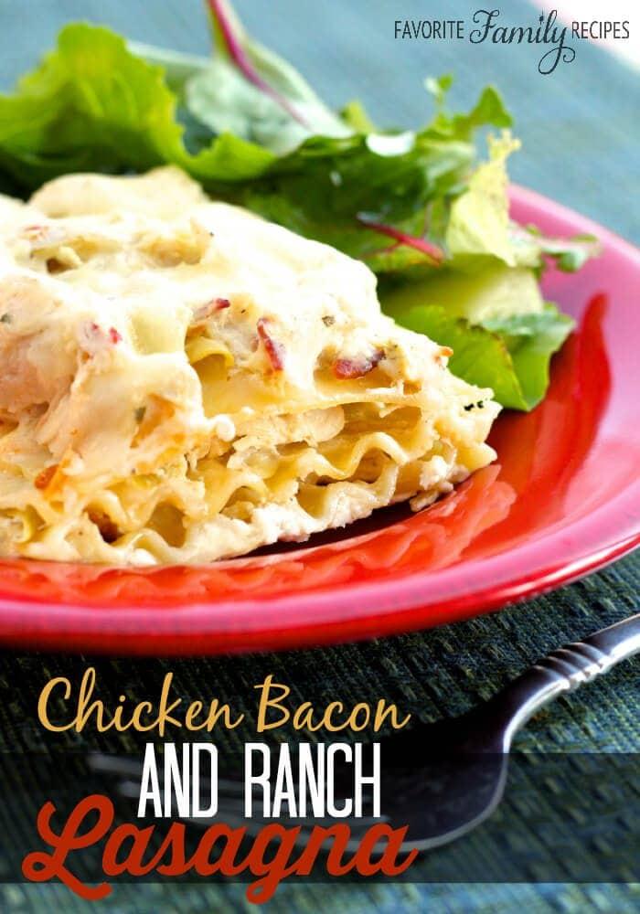Chicken Bacon and Ranch Lasagna