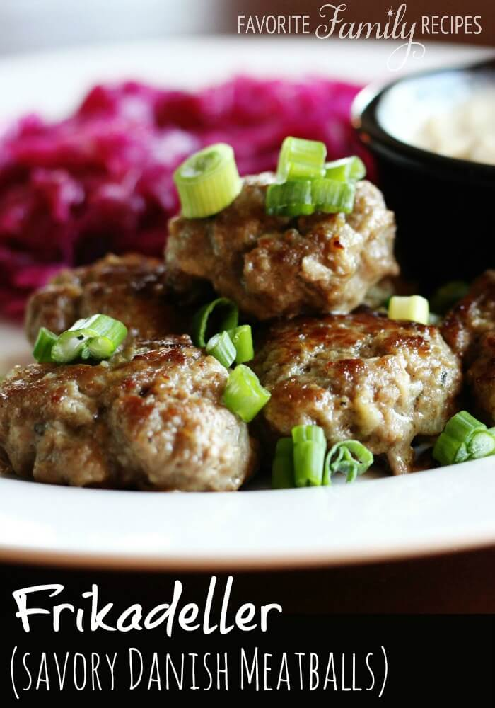 Frikadeller (Danish Meatballs) - Favorite Family Recipes