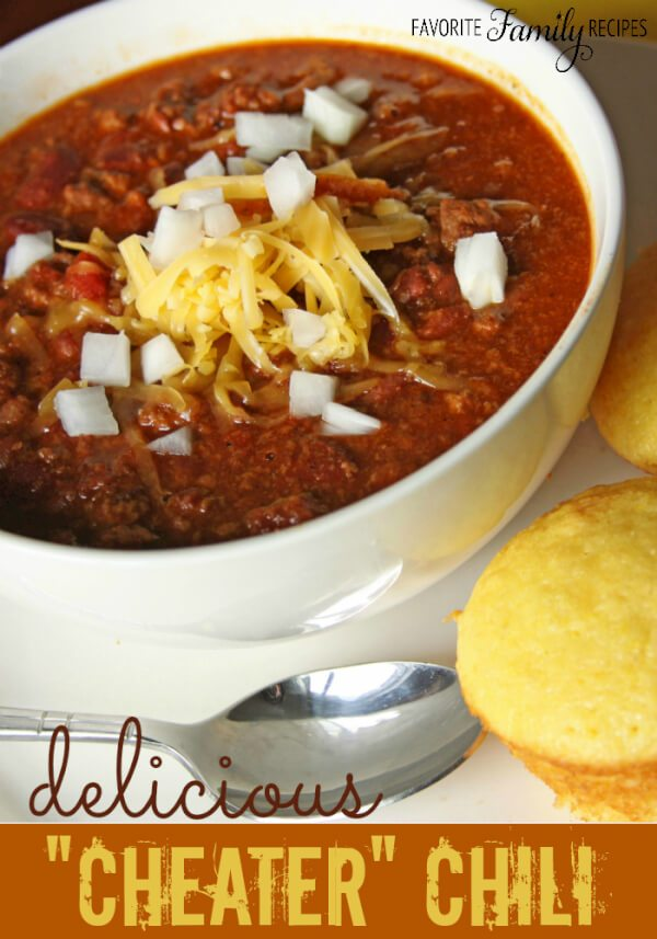 "Mom's ""Cheater"" Chili -Favorite Family Recipes"