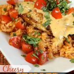 Cheesy Grilled Mexican Chicken and Rice