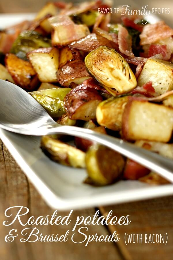 Roasted Potatoes and Brussels Sprouts with Bacon