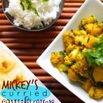 Mickey's Curried Cauliflower and Potatoes